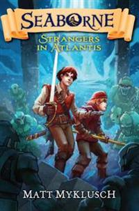 Strangers in Atlantis