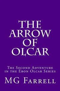 The Arrow of Olcar