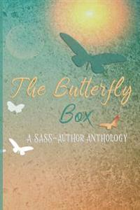 The Butterfly Box: A Sass Author Anthology