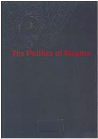 The politics of magma