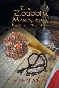The Zouddha Manuscripts