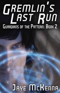 Gremlin's Last Run