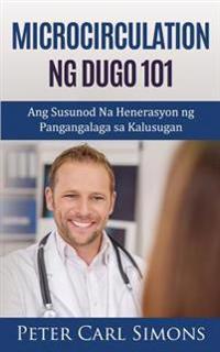 Microcirculation Ng Dugo 101