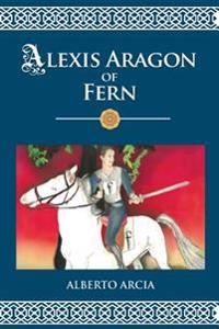 Alexis Aragon of Fern: The Adventures of the Danube Sisters