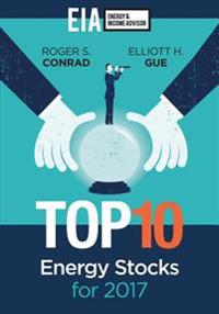 Top 10 Energy Stocks for 2017
