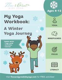 My Yoga Workbook: A Winter Yoga Journey