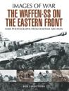 Waffen SS on the Eastern Front