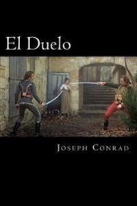 El Duelo (Spanish Edition)