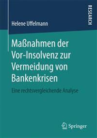 Masnahmen Der Vor-insolvenz Zur Vermeidung Von Bankenkrisen