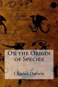 On the Origin of Species Charles Darwin