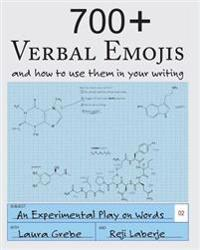 700+ Verbal Emojis: And How to Use Them in Your Writing