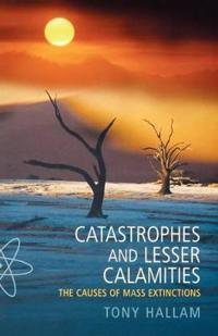 Catastrophes and Lesser Calamities: The Causes of Mass Extinctions