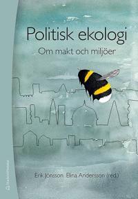 Politisk ekologi - Om  makt och miljöer