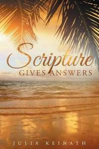 Scripture Gives Answers