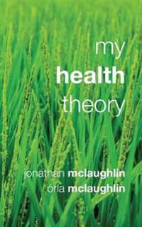My Health Theory