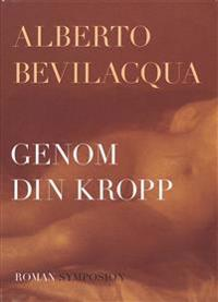 Genom din kropp - Alberto Bevilacqua | Laserbodysculptingpittsburgh.com