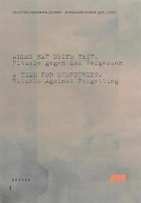 Time for everything - rituals against forgetting