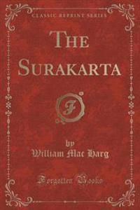 The Surakarta (Classic Reprint)