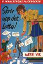 Lotta 8 - Skriv upp det, Lotta!