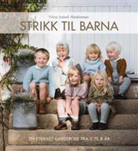Strikk til barna; en strikket garderobe fra 0 til 8 år