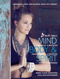 Boost Your Mind, Body & Spirit