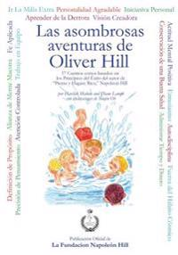 Las Asombrosas Aventuras de Oliver Hill: The Amazing Adventures of Oliver Hill Spanish