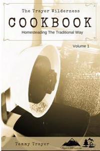 The Trayer Wilderness Cookbook
