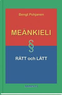 Meänkieli rätt och lätt - grammatik och lärobok i meänkieli