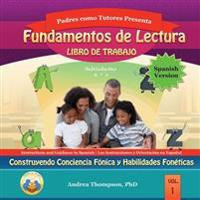 Reading Foundation Workbook (Spanish Version): Building Phonemic Awareness and Phonetic Skills