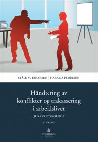 Håndtering av konflikter og trakassering i arbeidslivet