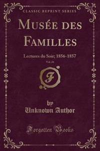 Musee Des Familles, Vol. 24