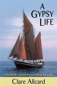 A Gypsy Life