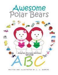 Awesome Polar Bears: ABC [English-Korean Edition]