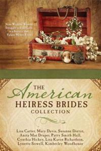 American Heiress Brides Collection