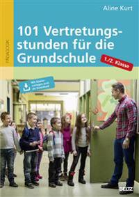 101 Vertretungsstunden für die Grundschule 1./2. Klasse