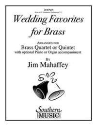 Wedding Favorites for Brass: Part 3 - Horn/Trombone/Euphonium