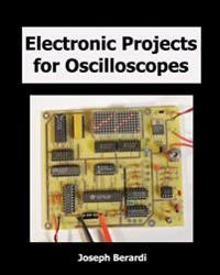 Electronic Projects for Oscilloscopes