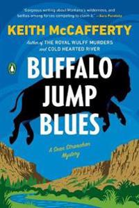 Buffalo jump blues - a sean stranahan mystery
