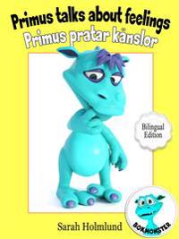 Primus talks about feelings - Primus pratar om känslor - Bilingual Edition