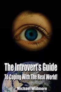 The Introvert's Guide to Coping with the Real World