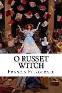 O Russet Witch