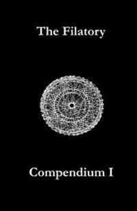 The Filatory: Compendium I