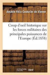 Coup D'Oeil Historique, Statistique Sur Les Forces Militaires Des Principales Puissances de L'Europe