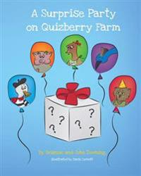 A Surprise Party on Quizberry Farm