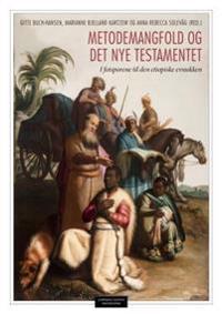 Metodemangfold og Det nye testamentet