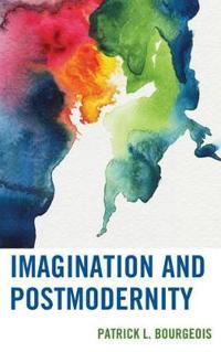 Imagination and Postmodernity