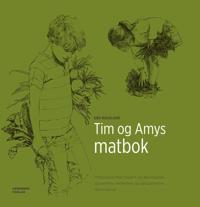 Tim og Amys matbok; matoppskrifter basert på økologiske, glutenfrie, melkefrie og rørsukkerfrie