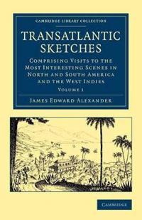 Transatlantic Sketches 2 Volume Set Transatlantic Sketches