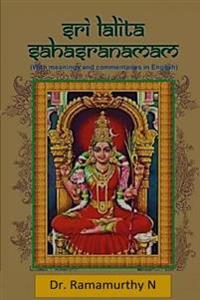Sree Lalita Sahasranama: 1000 Divine Names of the Holy Mother