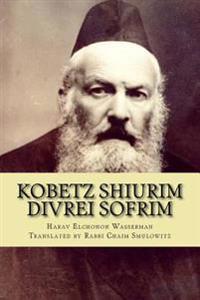 Kobetz Shiurim: Divrei Sofrim